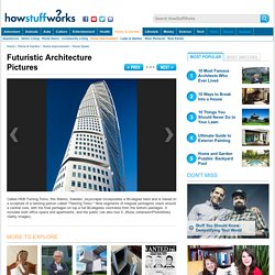 Futuristic Architecture Pictures - HowStuffWorks