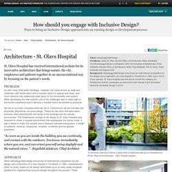 Architecture - St. Olavs Hospital - Inclusive Design