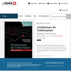 Architecture de l'information : Méthodes, outils, enjeux