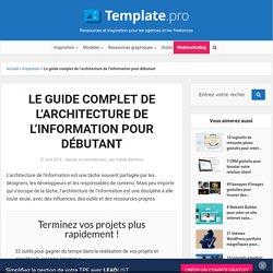 Le guide complet de l'architecture de l'information pour débutant