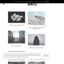 AA13 / Blog Design & Architecture / Inspiration / Tendance