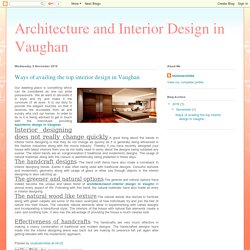 Architecture and Interior Design in Vaughan: Ways of availing the top interior design in Vaughan