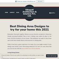 Best Dining Area Designs to try for your home this 2021