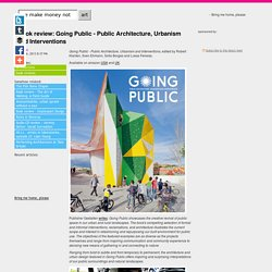 Book review: Going Public - Public Architecture, Urbanism and Interventions