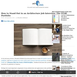 How to Stand Out in an Architecture Job Interview: The STAR Portfolio