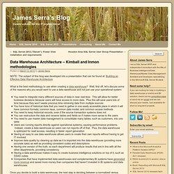 Data Warehouse Architecture - Kimball and Inmon methodologies