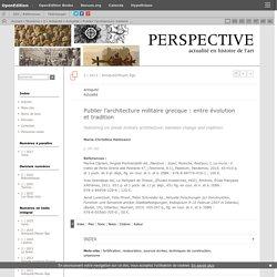 Publier l'architecture militaire grecque: entre évolution et tradition