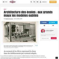 Architecture desécoles: aux grands maux les modèles oubliés