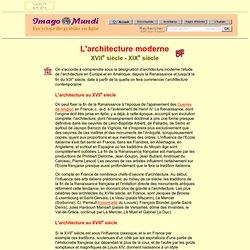 L'architecture moderne (XVIIe - XIXe s.).