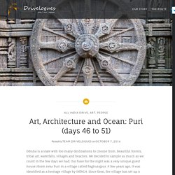 Art, Architecture and Ocean: Puri (days 46 to 51) – Drivelogues