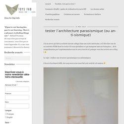 tester l'architecture parasismique (ou anti-sismique) - Toysfab