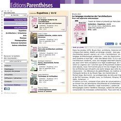 Le langage moderne de l'architecture - Editions Parenthèses
