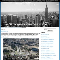 DAMAS (Syrie) - Architecture, patrimoine et urbanisme
