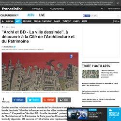 """""""Archi et BD - La ville dessinée"""", à découvrir à la Cité de l'Architecture et du Patrimoine"""