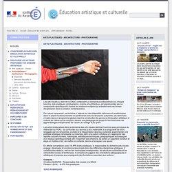 Arts plastiques - Architecture - Photographie - Éducation artistique et culturelle
