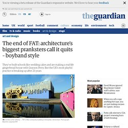 The end of FAT: architecture's biggest pranksters call it quits – boyband style