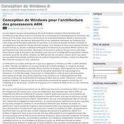 Conception de Windows pour l'architecture des processeurs ARM - Conception de Windows8