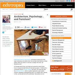 Architecture, Psychology... and Furniture?