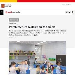 L'architecture scolaire au 21e siècle