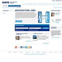 Architecture jobs in Australia | Australia jobs and recruitment | Hays - Recruiting experts worldwide
