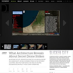 What Architecture Reveals About Secret Drone Strikes