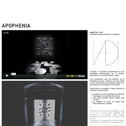 IF I architecture, scénographie, design, mapping I APOPHENIA