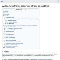 Architecture et forme scolaire en période de pandémie — Wiki Faire Ecole