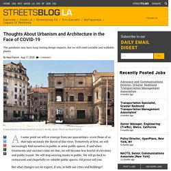 Thoughts About Urbanism and Architecture in the Face of COVID-19 – Streetsblog Los Angeles