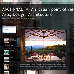 ARCHI-NAUTA. An Italian point of view on Arts, Design, Architecture: SUGGESTIONS - CHARMING ITALY: MAZZINI 31