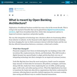 What is meant by Open Banking Architecture?: t24corebankin