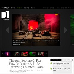The Architecture Of Fear: How To Design A Truly Terrifying Haunted House