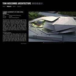 TOM WISCOMBE ARCHITECTURE - Chinese University of Hong Kong Arena