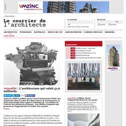 L'architecture qui valait 51,6 milliards