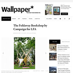 The Foldaway Bookshop by Campaign for LFA | Architecture