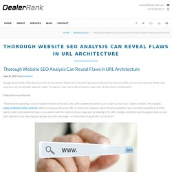 Thorough Website SEO Analysis Can Reveal Flaws in URL Architecture