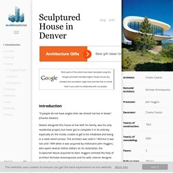Sculptured House in Denver - Architecture of the World - WikiArquitectura
