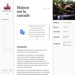 Maison sur la cascade — Architecture du Monde - WikiArquitectura