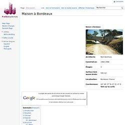 Maison à Bordeaux - Architecture du Monde - WikiArquitectura