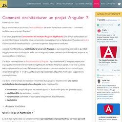 Comment architecturer un projet Angular ?