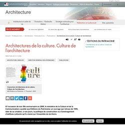 Architectures de la culture, Culture de l'architecture - Architecture