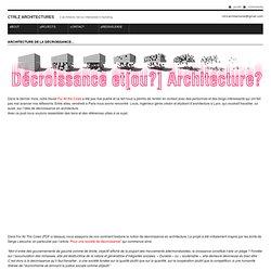 CTRLZ architectures » Archive » Architecture de la décroissance…
