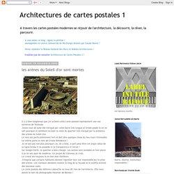 Architectures de cartes postales 1: les arènes du Soleil d'or sont mortes