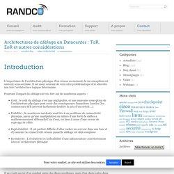 Architectures de câblage en Datacenter : ToR, EoR et autres considérations - Randco