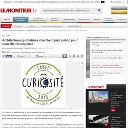 Architectures girondines cherchent jury public pour nouvelle récompense - Culture
