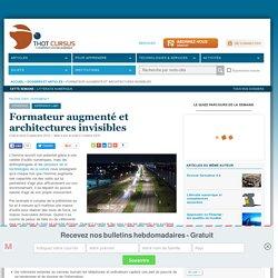 Formateur augmenté et architectures invisibles