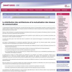 Les NTIC / La distribution des architectures et la mutualisation des réseaux de communication