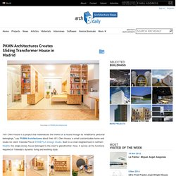 PKMN Architectures Creates Sliding Transformer House in Madrid