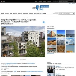 Coop Housing at River Spreefeld / Carpaneto Architekten + Fatkoehl Architekten + BARarchitekten