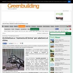 """Architettura camaleontica a """"memoria di forma"""" per adattarsi al clima"""