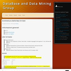 Architettura delle basi di dati « DataBase and Data Mining Group